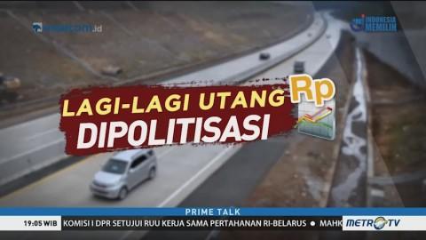 Lagi-lagi Utang Dipolitisasi (1)