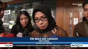Eni Saragih Jadi Saksi Sidang Idrus Marham Terkait Kasus PLTU Riau-1