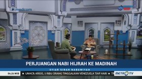 Syiar Sirah Nabawiyah: Perjalanan Nabi Hijrah ke Madinah (3)