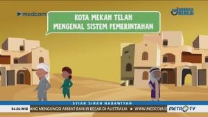 Syiar Sirah Nabawiyah: Muhammad SAW dan Sejarah Kota Mekkah (1)