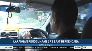 Polemik Larangan Penggunaan GPS saat Berkendara