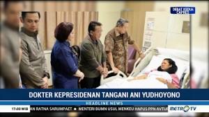 Jokowi Utus Dokter Terawan Bantu Perawatan Ani Yudhoyono