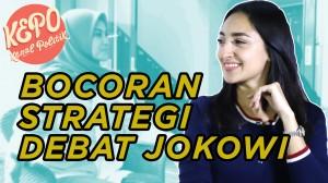 Debat Kedua? Ini Bocoran Strategi Tim Jokowi | Kenal Politik