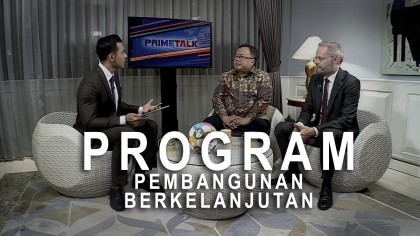 Highlight Prime Talk - Program Pembangunan Berkelanjutan