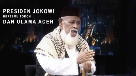 Highlight Primetime News: Presiden Jokowi Bertemu Tokoh dan Ulama Aceh