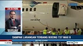 Boeing 737 Max 8 Dilarang Terbang, Ini Dampaknya