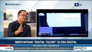 Menyiapkan 'Digital Talent' di Era Digital (2)
