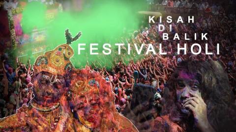 Kisah di Balik Festival Holi