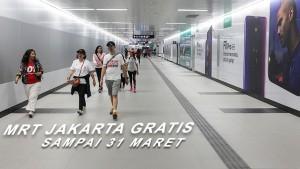 MRT Jakarta Gratis Hingga 31 Maret