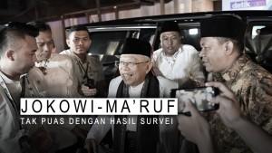 Jokowi-Ma'ruf Tak Puas Dengan Hasil Survei