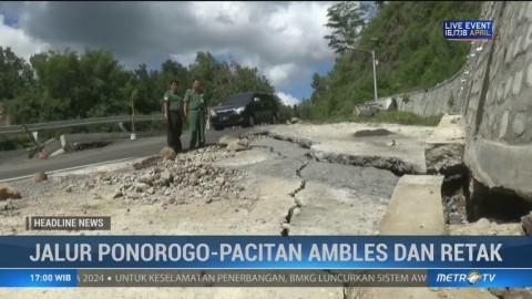 Jalur Ponorogo-Pacitan Ambles dan Retak