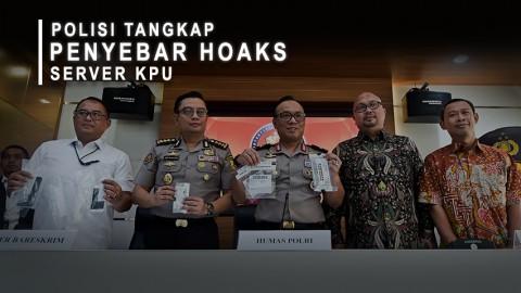 Polisi Tangkap Penyebar Hoaks Server KPU