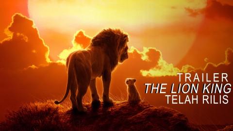 Disney Rilis Trailer Terbaru Film The Lion King