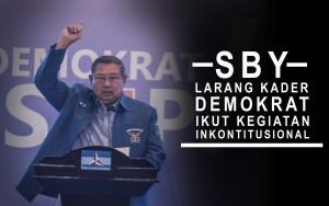 SBY Larang Kader Demokrat Ikut Kegiatan Inkonstitusional