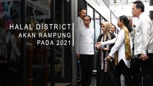 Halal District Akan Rampung Pada 2021