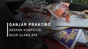 Ganjar Pranowo Adakan Kompetisi Daur Ulang APK