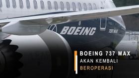 Boeing 737 MAX Akan Kembali Beroperasi