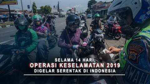 Selama 14 Hari, Operasi Keselamatan 2019 Digelar Serentak Di Indonesia