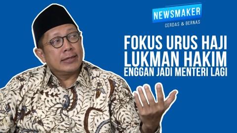 Fokus Urus Haji, Lukman Hakim Enggan Jadi Menteri Lagi