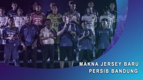 Makna Jersey Baru Persib Bandung