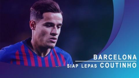 Barcelona Siap Lepas Coutinho