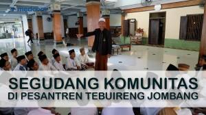 Rihlah Pesantren: Segudang Komunitas di Pesantren Tebuireng Jombang