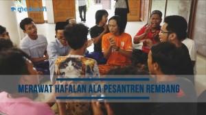 Rihlah Pesantren: Merawat Hafalan ala Pesantren Rembang