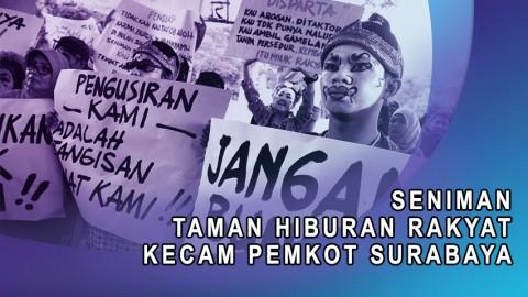 Seniman Taman Hiburan Rakyat Kecam Pemkot Surabaya