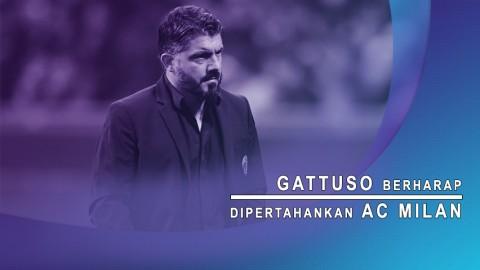 Gattuso Berharap Dipertahankan AC Milan