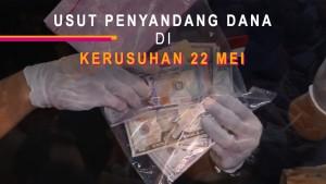 Highlight Primetime News - Usut Penyandang Dana di Aksi 22 Mei