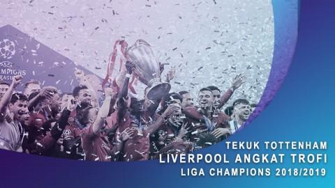 Tekuk Tottenham, Liverpool Angkat Trofi Liga Champions 2018/2019