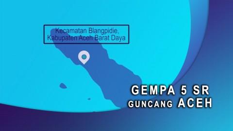 Gempa 5 SR Guncang Aceh.