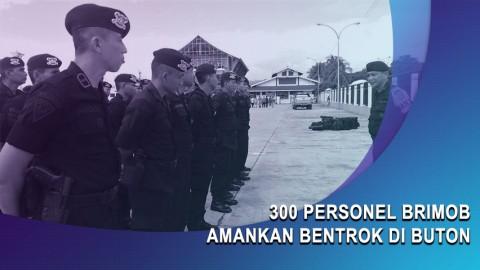300 Personel Brimob Amankan Bentrok di Buton