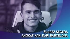 Suarez Segera Angkat Kaki dari Barcelona
