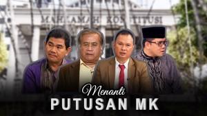 Highlight Prime Talk - Menanti Putusan MK