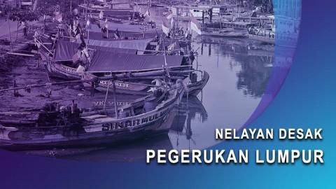 Nelayan Desak Pengerukan Lumpur