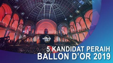 Ini 5 Kandidat Peraih Ballon D'or 2019