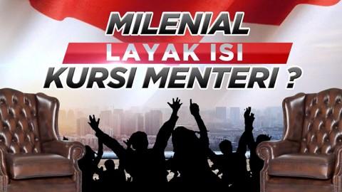Highlight Prime Talk - Milenial Layak Isi Kursi Menteri?