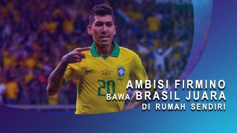 Ambisi Firmino Bawa Brasil Juara di Rumah Sendiri
