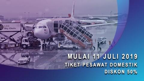 Mulai 11 Juli 2019, Tiket Pesawat Diskon 50%