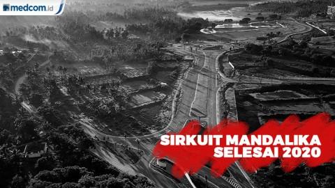 Infrastruktur MotoGP Indonesia Ditargetkan Selesai Tahun Depan