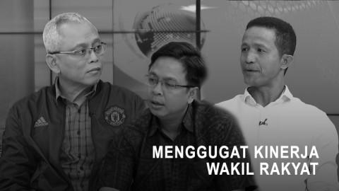 Highlight Prime Talk - Menggugat Kinerja Wakil Rakyat