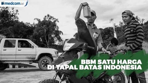 BBM Satu Harga di Pebatasan Indonesia