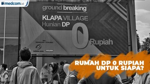 Rumah DP 0 Rupiah Untuk Siapa?