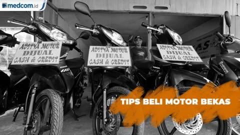 Tips Sederhana Memilih Motor Bekas yang Bagus