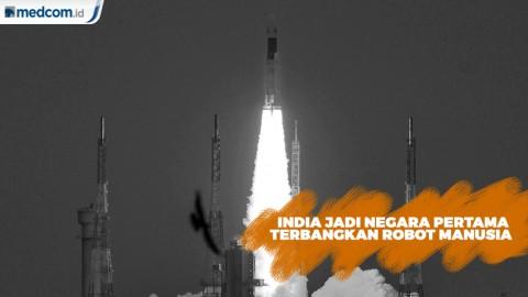 India Jadi Negara Pertama Terbangkan Robot Manusia ke Luar Angkasa
