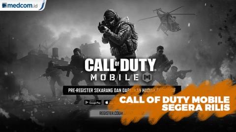 Call of Duty Mobile Segera Rilis di Indonesia