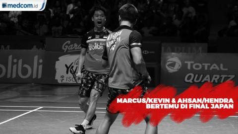 Marcus/Kevin Kembali Bertemu Ahsan/Hendra di Final