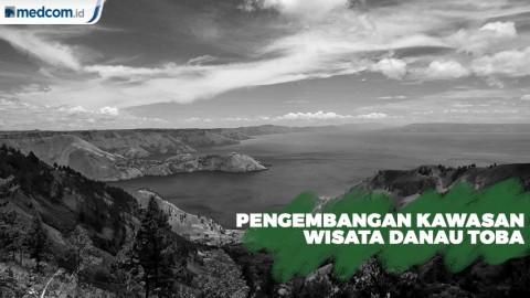 Danau Toba Diharapkan Jadi Kawasan Wisata Berkelas