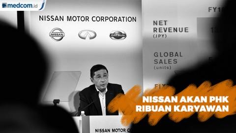Nissan Motor Corporation akan PHK Ribuan Karyawan di Seluruh Dunia